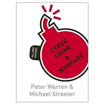 Cyber Crime  Warfare All That Matters by Warren & Peter