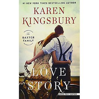 Love Story by Karen Kingsbury - 9781432838867 Book