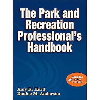 Parken och rekreation Professional & apos; s handbok W / Online Resource