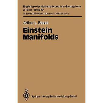 Einstein Manifolds by Arthur L Besse
