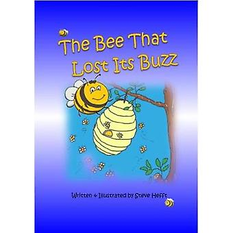 The Bee That Lost Its Buzz by Hefft & Steve