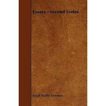 Essays  Second Series by Emerson & Edward Waldo
