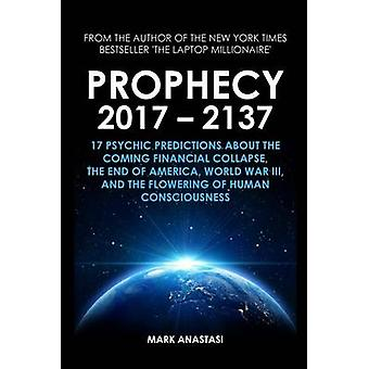 Prophecy 2017  2137 by Anastasi & Mark