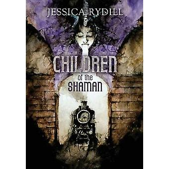 Children of the Shaman by Rydill & Jessica