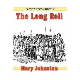 The Long Roll by Johnston & Mary