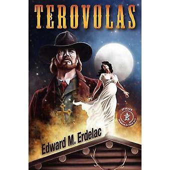 Terovolas by Erdelac & Edward M.