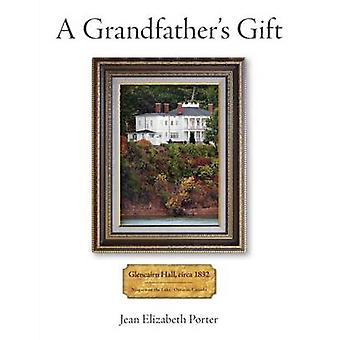 A Grandfathers Gift by Porter & Jean