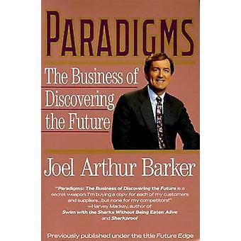 Paradigms by Barker & Joel A.