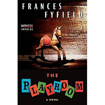 The Playroom by Frances Fyfield - 9780062304964 Book