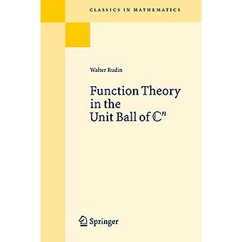 Function Theory in the Unit Ball of Cn by Walter Rudin - 978354068272