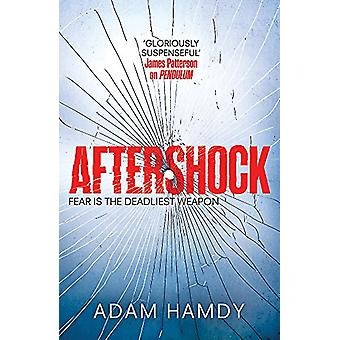 Aftershock - (Pendulum Series 3) by Adam Hamdy - 9781472233554 Book