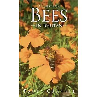 A A quest for Bees in Bhutan by Carnell & Paula