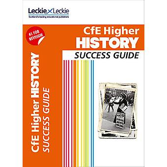 CfE Higher History Success Guide by John A. Kerr - Leckie & Leckie -