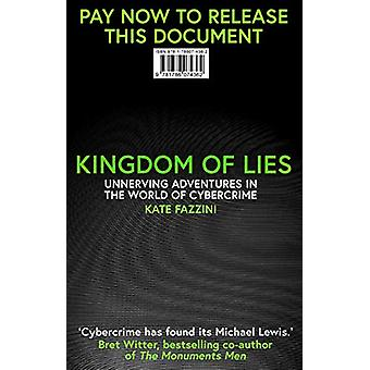 Kingdom of Lies - Unnerving adventures in the world of cybercrime by K