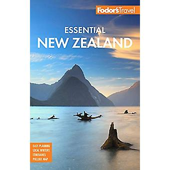 Fodor's Essential New Zealand - Fodor's Travel Guides by Fodor's Trave