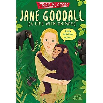 Trailblazers - Jane Goodall by Anita Ganeri - 9781788951579 Book