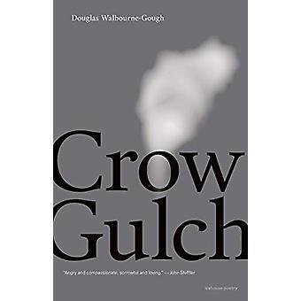Crow Gulch by Douglas Walbourne-Gough - 9781773101019 Book