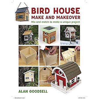 Bird House Make and Makeover - Mix and Match to Make a Unique Project