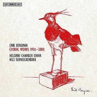 Bergman / Lehtola / Nieminen / Haapaniemi - Erik Bergman: Choral Works 1936-2000 [CD] USA import