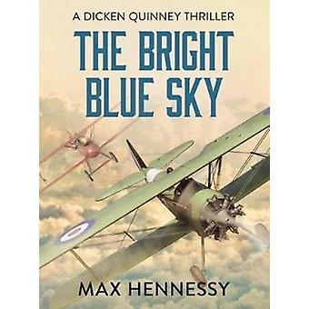 The Bright Blue Sky by Hennessy & Max