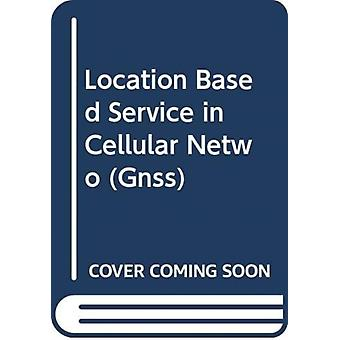 LOCATION BASED SERVICE IN CELLULAR NETWO by GARCIA & ADRIAN CARDA