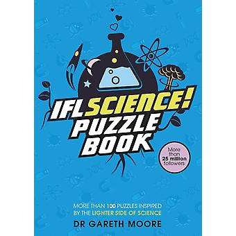 IFLScience The Official Science Puzzle Book by Moore & Dr GarethIFLScience