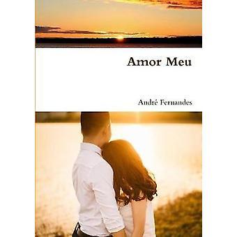 Amor Meu by Andre Fernandes - 9780244941789 Book
