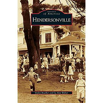 Hendersonville by Galen Reuther - 9781531625313 Book
