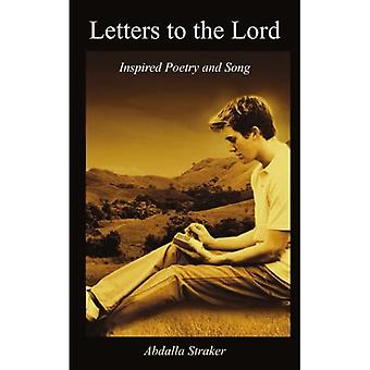 Letters to the Lord: Inspired Poetry and Song
