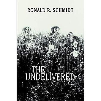 The Undelivered