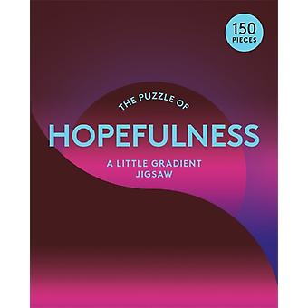 The Puzzle of Hopefulness  A Little Gradient Jigsaw by Susan Broomhall & Therese Vandling