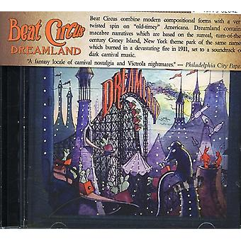 Beat Circus - Dreamland [CD] USA import