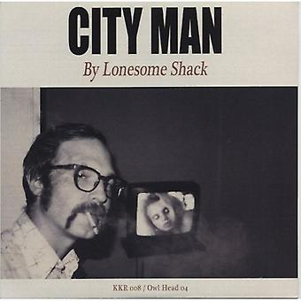 Lonesome Shack - City Man [CD] USA import