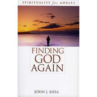 Vinden van God weer - spiritualiteit voor volwassenen door John J. Shea - 97807425