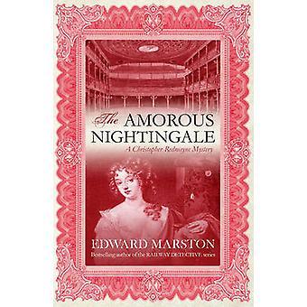 Le rossignol amoureux par Edward Marston - livre 9780749008031