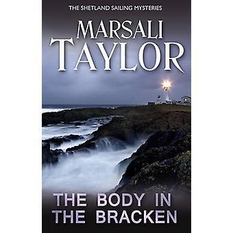 The Body in the Bracken by Marsali Taylor - 9781786150226 Book