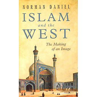 Islam y Occidente - el hacer de una imagen (edición revisada) por Norma