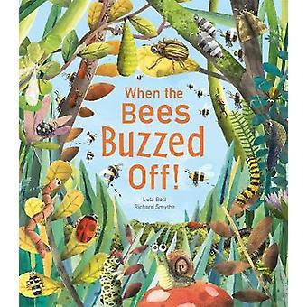 Quand les abeilles bourdonnaient au large! par Lula Bell - livre 9781848694392