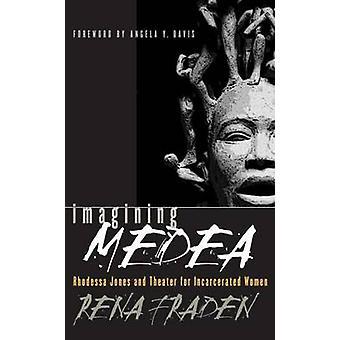 At forestille sig Medea - Rhodessa Jones og teater for fængslede kvinder (1
