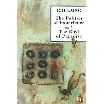 La politique d'expérience et de l'oiseau du paradis: et l'oiseau de paradis