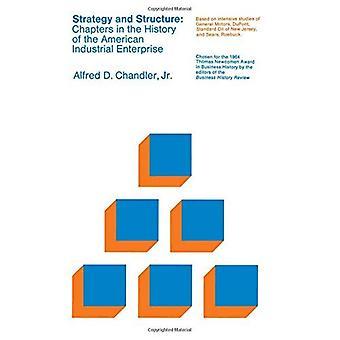 Strategie en structuur: hoofdstukken in de geschiedenis van de Amerikaanse industriële onderneming