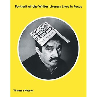 Portrait of the Writer: Literary Lives in Focus