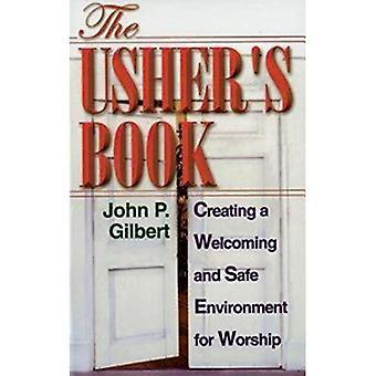 Den Ushers bok: att skapa en välkomnande och trygg miljö för dyrkan