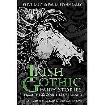 Irlannin Gothic satuja: 32 maakunnat Irlanti