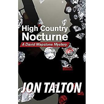 High Country Nocturne: Un mystère de Mapstone David (David Mapstone mystères)