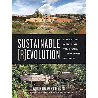 Hållbar Revolution: Permakultur i Ekobyar, Urban gårdar och samhällen över hela världen
