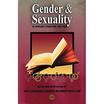 Gender & Sexuality: In African Literature and Film