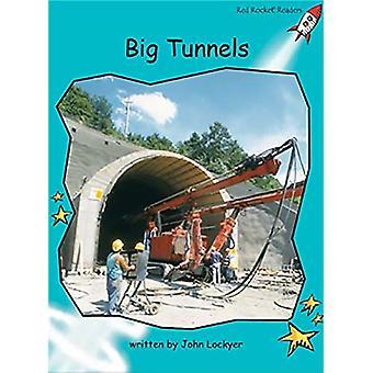 Stora tunnlar: Nivå 2: flyt (röd raket läsare: facklitteratur uppsättning B)