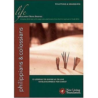 Filipenses/Colosenses (estudios de la Biblia de la aplicación de la vida)