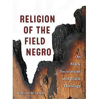 Religion du champ Negro: laïcité noire et théologie noire